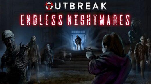 爆发:无尽的噩梦 Outbreak: Endless Nightmares