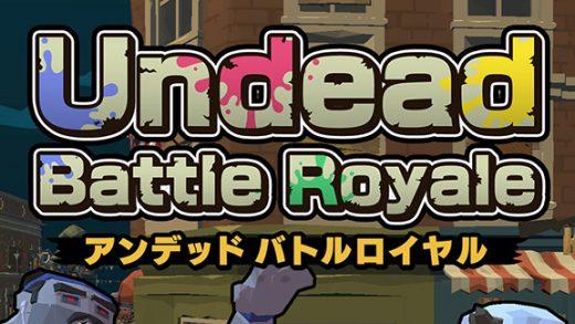 亡灵大逃杀/Undead Battle Royale