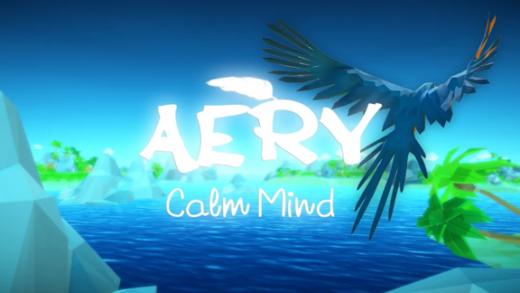 Aery:放松心灵 Aery - Calm Mind