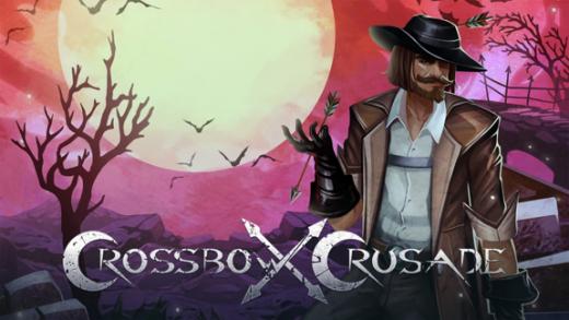 十字军东征 Crossbow Crusade
