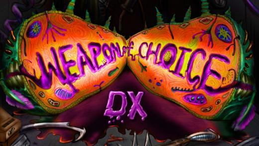 选择的武器DX Weapon of Choice DX