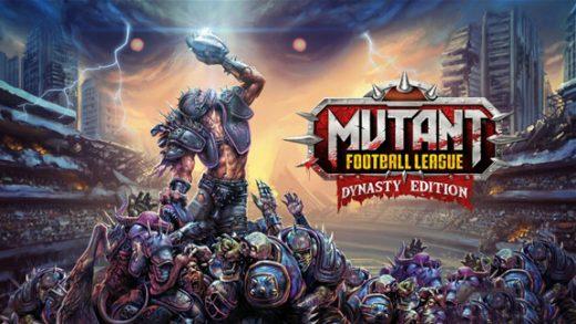 异形橄榄球联盟 王朝版 Mutant Football League: Dynasty Edition