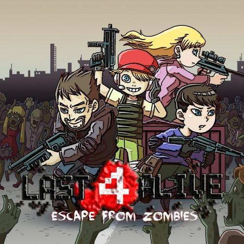 Last 4 Alive:逃离僵尸 Last 4 Alive:Escape From Zombies